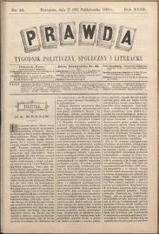 Prawda : tygodnik polityczny, społeczny i literacki, 1898, R. 18, nr 44