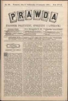 Prawda : tygodnik polityczny, społeczny i literacki, 1898, R. 18, nr 46