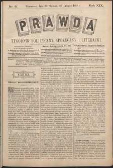 Prawda : tygodnik polityczny, społeczny i literacki, 1899, R. 19, nr 6