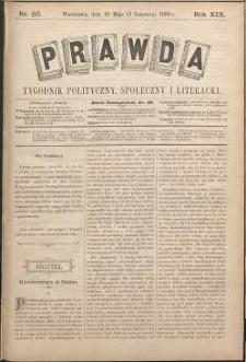 Prawda : tygodnik polityczny, społeczny i literacki, 1899, R. 19, nr 22