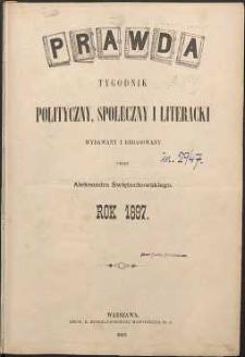Prawda : tygodnik polityczny, społeczny i literacki, 1897, R. 17, spis rzeczy