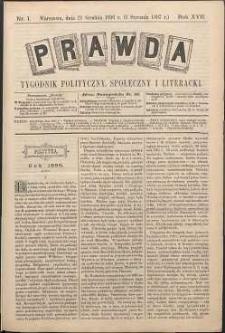 Prawda : tygodnik polityczny, społeczny i literacki, 1897, R. 17, nr 1