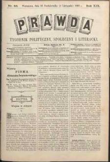 Prawda : tygodnik polityczny, społeczny i literacki, 1899, R. 19, nr 44