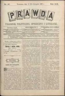 Prawda : tygodnik polityczny, społeczny i literacki, 1899, R. 19, nr 47