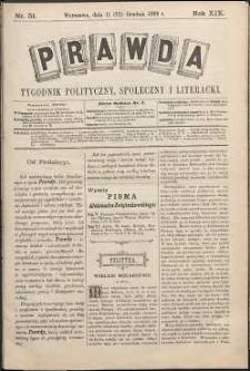 Prawda : tygodnik polityczny, społeczny i literacki, 1899, R. 19, nr 51