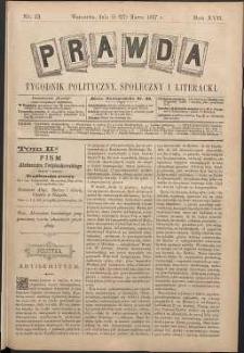 Prawda : tygodnik polityczny, społeczny i literacki, 1897, R. 17, nr 13