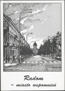 Radom - miasto wspomnień