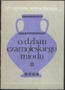 O Dzban Czarnoleskiego Miodu IV : Utwory nagrodzone i wyróżnione w Ogólnopolskim Konkursie Poetyckim