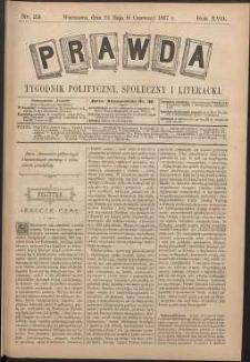 Prawda : tygodnik polityczny, społeczny i literacki, 1897, R. 17, nr 23