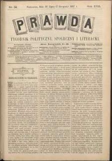 Prawda : tygodnik polityczny, społeczny i literacki, 1897, R. 17, nr 32