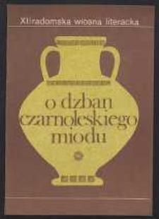 O Dzban Czarnoleskiego Miodu II : Utwory nagrodzone i wyróżnione w Ogólnopolskim Konkursie Poetyckim