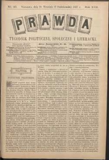 Prawda : tygodnik polityczny, społeczny i literacki, 1897, R. 17, nr 40
