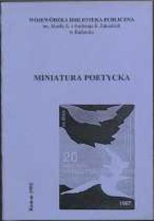 Miniatura poetycka : Utwory nagrodzone i wyróżnione w Ogólnopolskim Konkursie Literackim '97