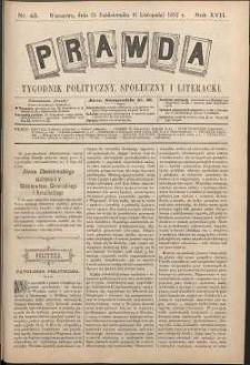 Prawda : tygodnik polityczny, społeczny i literacki, 1897, R. 17, nr 45