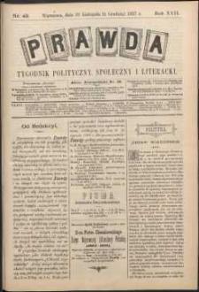 Prawda : tygodnik polityczny, społeczny i literacki, 1897, R. 17, nr 49