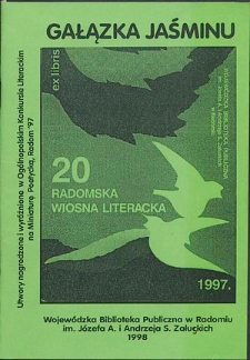 Gałązka Jaśminu : Utwory nagrodzone i wyróżnione w ogólnopolskim konkursie Miniatura Poetycka ogłoszonym z okazji jubileuszowej XX Radomskiej Wiosny Literackiej