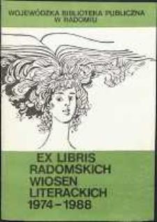 Ex Libris Radomskich Wiosen Literackich 1974-1988
