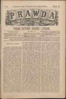 Prawda : tygodnik polityczny, społeczny i literacki, 1885, R. 5, nr 1