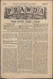 Prawda : tygodnik polityczny, społeczny i literacki, 1885, R. 5, nr 4