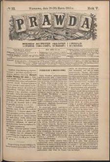 Prawda : tygodnik polityczny, społeczny i literacki, 1885, R. 5, nr 13