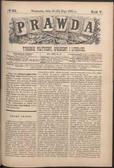 Prawda : tygodnik polityczny, społeczny i literacki, 1885, R. 5, nr 22