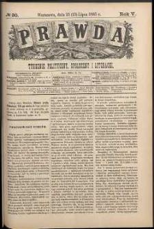 Prawda : tygodnik polityczny, społeczny i literacki, 1885, R. 5, nr 30