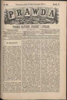 Prawda : tygodnik polityczny, społeczny i literacki, 1885, R. 5, nr 48