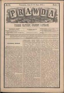 Prawda : tygodnik polityczny, społeczny i literacki, 1881, R. 1, nr 21