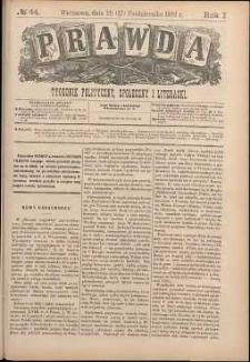 Prawda : tygodnik polityczny, społeczny i literacki, 1881, R. 1, nr 44