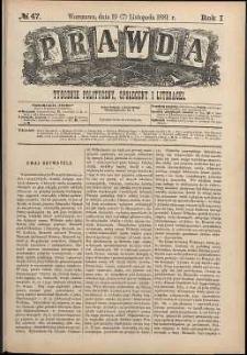 Prawda : tygodnik polityczny, społeczny i literacki, 1881, R. 1, nr 47