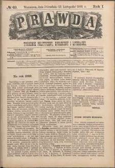 Prawda : tygodnik polityczny, społeczny i literacki, 1881, R. 1, nr 49
