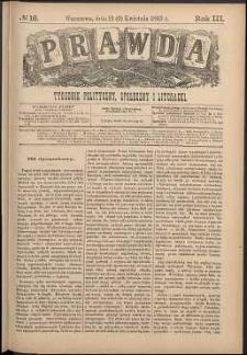 Prawda : tygodnik polityczny, społeczny i literacki, 1883, R. 3, nr 16