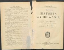 Historia wychowania : zarys podręcznikowy. T. 1, Od starożytnej Grecji do połowy w. XVIII . Wyd. 2 zmienione i pomnożone