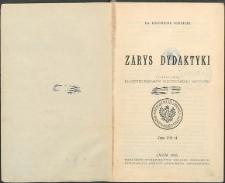 Zarys dydaktyki : Podręcznik dla użytku seminarjów nauczycielskich i nauczycieli