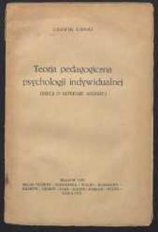 Teoria pedagogiczna psychologii indywidualnej : (rzecz o Alfredzie Adlerze)