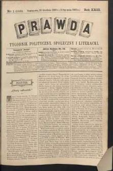 Prawda : tygodnik polityczny, społeczny i literacki, 1903, R. 23, nr 1