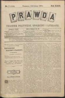Prawda : tygodnik polityczny, społeczny i literacki, 1903, R. 23, nr 7