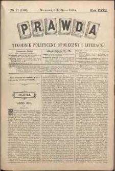 Prawda : tygodnik polityczny, społeczny i literacki, 1903, R. 23, nr 11