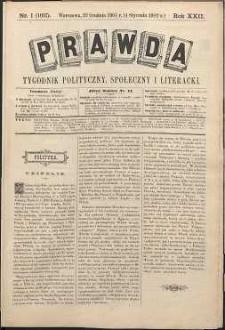 Prawda : tygodnik polityczny, społeczny i literacki, 1902, R. 22, nr 1