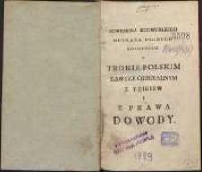 O tronie polskim zawsze obieralnym z dziejów i z prawa dowody
