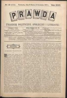 Prawda : tygodnik polityczny, społeczny i literacki, 1902, R. 22, nr 15