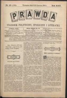 Prawda : tygodnik polityczny, społeczny i literacki, 1902, R. 22, nr 25