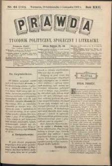 Prawda : tygodnik polityczny, społeczny i literacki, 1902, R. 22, nr 44