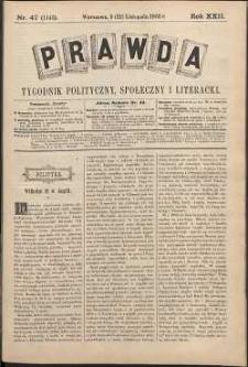 Prawda : tygodnik polityczny, społeczny i literacki, 1902, R. 22, nr 47
