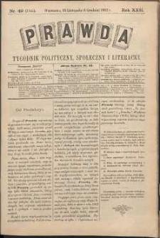 Prawda : tygodnik polityczny, społeczny i literacki, 1902, R. 22, nr 49