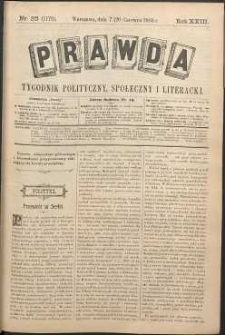 Prawda : tygodnik polityczny, społeczny i literacki, 1903, R. 23, nr 25
