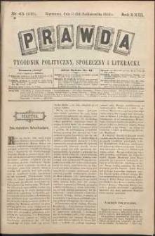 Prawda : tygodnik polityczny, społeczny i literacki, 1903, R. 23, nr 43