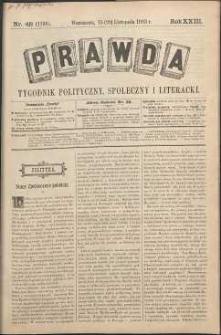 Prawda : tygodnik polityczny, społeczny i literacki, 1903, R. 23, nr 48