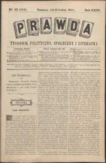 Prawda : tygodnik polityczny, społeczny i literacki, 1903, R. 23, nr 52