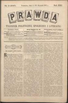 Prawda : tygodnik polityczny, społeczny i literacki, 1901, R. 21, nr 3